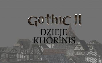 Gothic II: Dzieje Khorinis