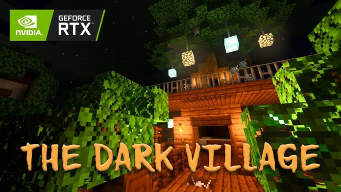Minecraft RTX - The Dark Village RTX